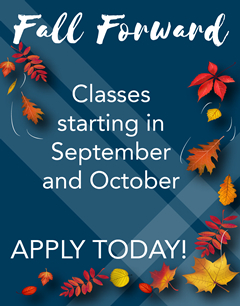 Fall Forward - Classes starting in September and October. Apply today!