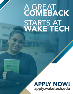 A great comeback starts at Wake Tech. Apply Now!