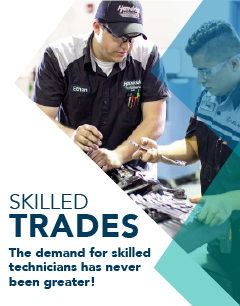 Skilled Trades: The demand for skilled technicians has never been greater!