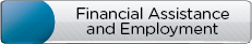 Financial Assistance and Employment button