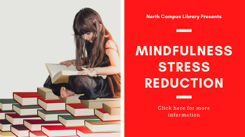 Mindfulness and stress reduction workshop. April 29th. 1:00 PM. North Wake library.