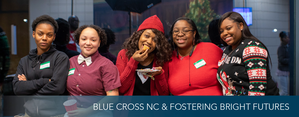 Read More: Bluecross Partnership with Fostering Bright Futures
