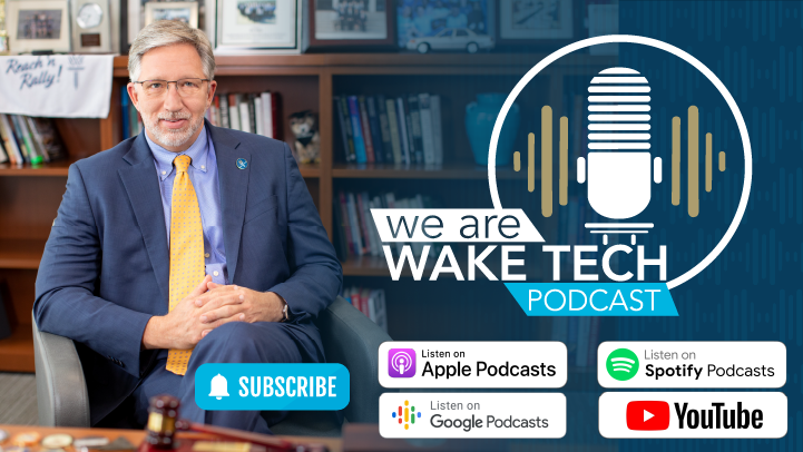 We Are WakeTech Podcast with Scott Ralls