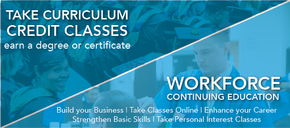 Take Curriculum Credit classes / Workforce continuing education admissions