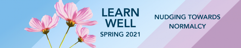 Learn Well Spring 2021 Plan | Wake Technical Community College