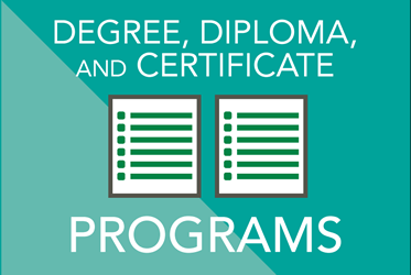Explore Degree, Diploma, and Certificate Programs