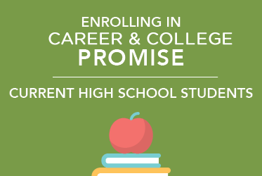 CCP - Enrolling in Career and College Promise for current high school students