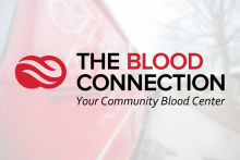 The Blood Connection. Your Community Blood Center