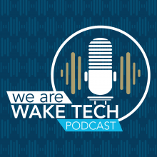We Are Wake Tech Podcast Trailer